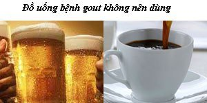 Bệnh gout không nên uống rượu, bia