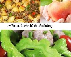 Món ăn tốt cho bệnh tiểu dường